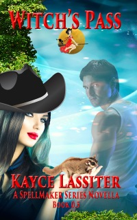 Kayce Lassiter, Witch's Pass, SpellMaker, romance, cowgirl fiction, country, fairy godmother