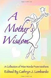 Mother's Wisdom